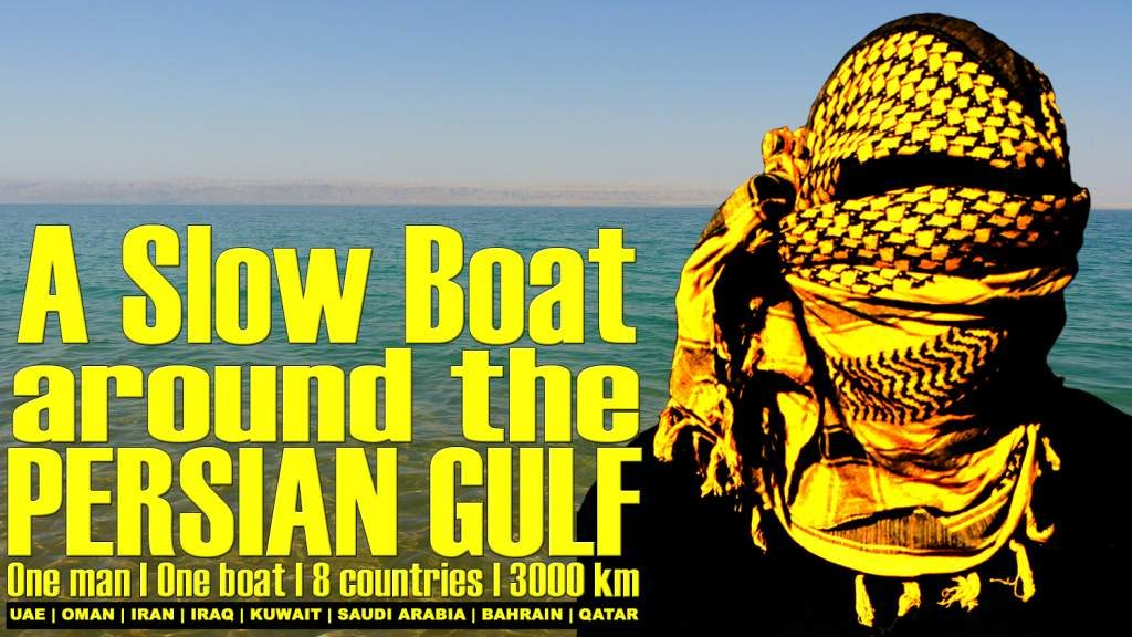 A Slow Boat Around the Persian Gulf