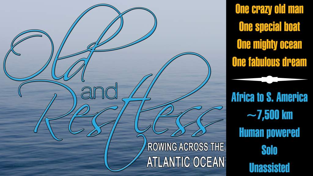 Old and Restless - Rowing Across the Atlantic